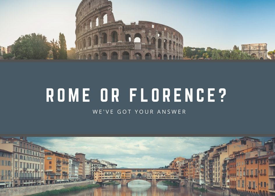 Rome or Florence? Where should you spend a few extra days